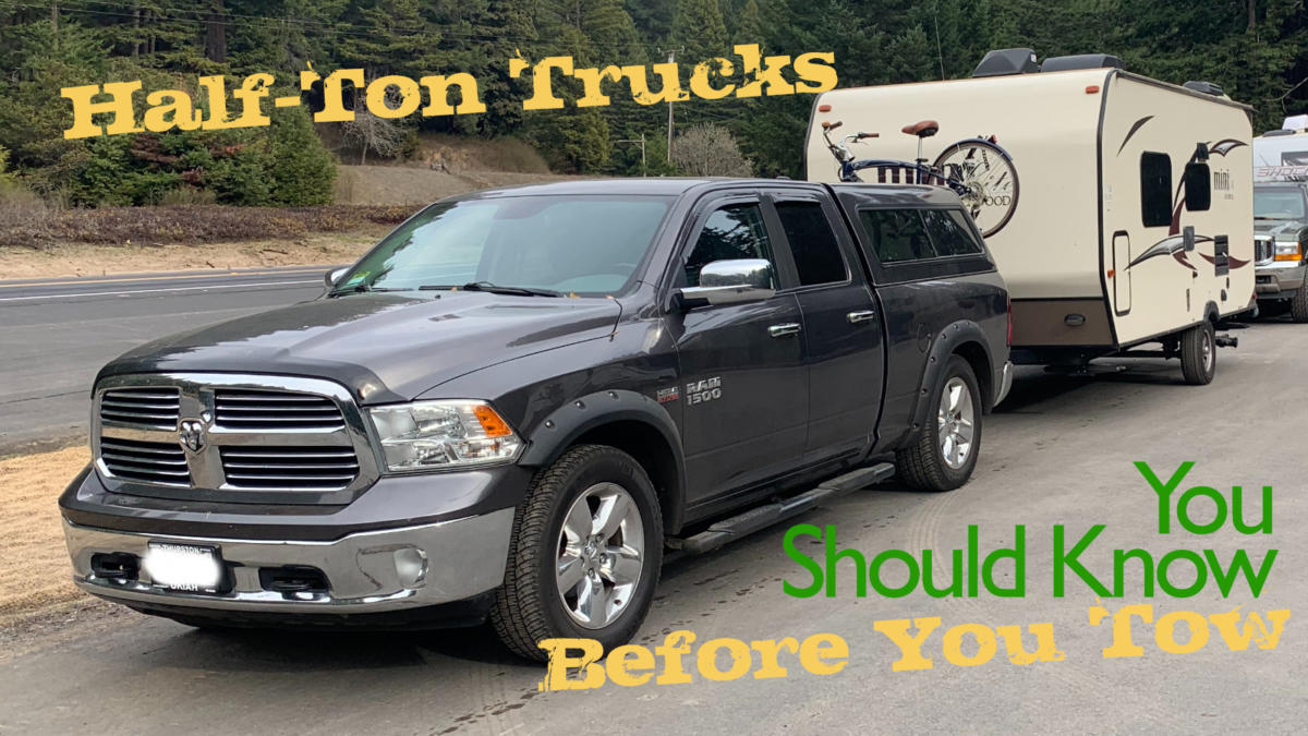 Half-ton trucks: What to know before you tow
