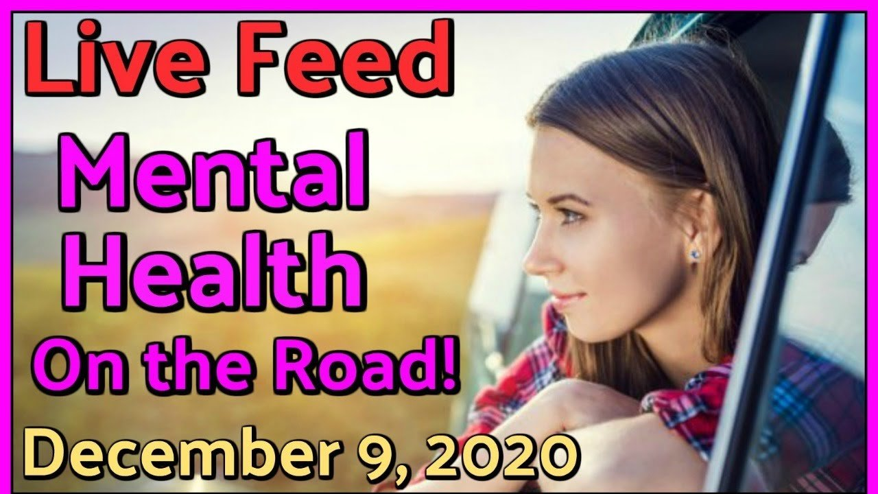 Live Feed Wednesday, December 9, 2020- Mental Health on the Road with Joanne Shortell
