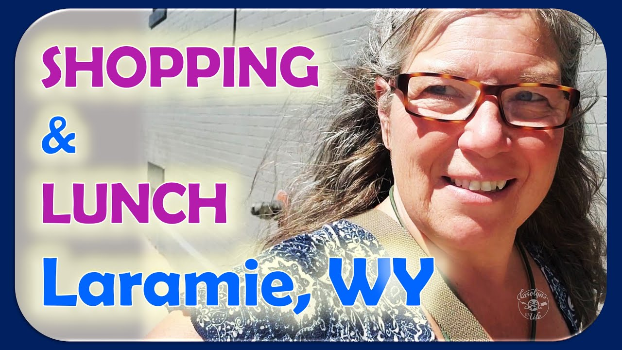 RV Living// Shopping, Lunch and Women's History in Cheyenne and Laramie, Wyoming