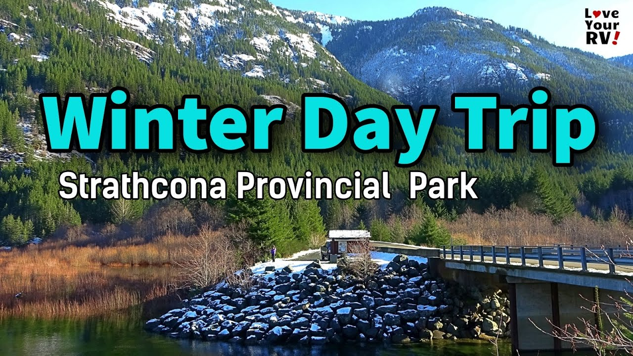 Our Winter Day Trip to Pristine Strathcona Provincial Park on Vancouver Island, British Columbia