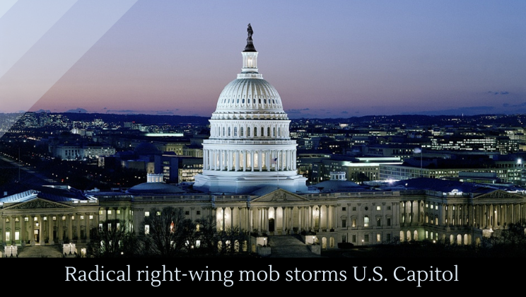 Radical right-wing mob storms U.S. Capitol