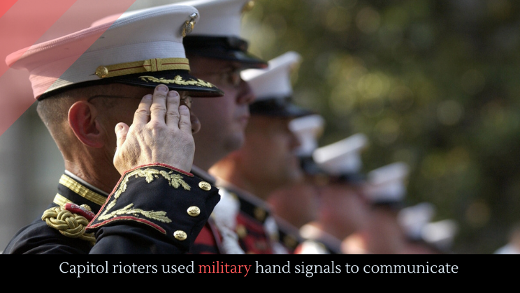 Capitol rioters used military hand signals to communicate