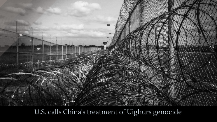 U.S. calls China's treatment of Uighurs genocide