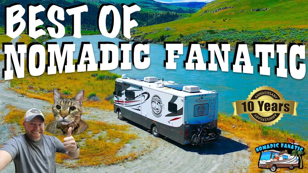 10 Amazing Years Living In An RV ~ A Tribute