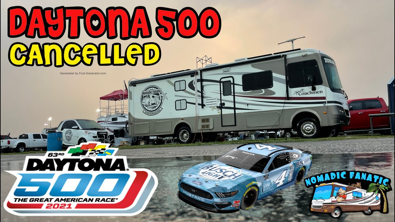 The 2021 Daytona 500 is CANCELLED ~ Campers Stuck In Mud ~ Rain, Thunderstorms, 50+MPH Winds