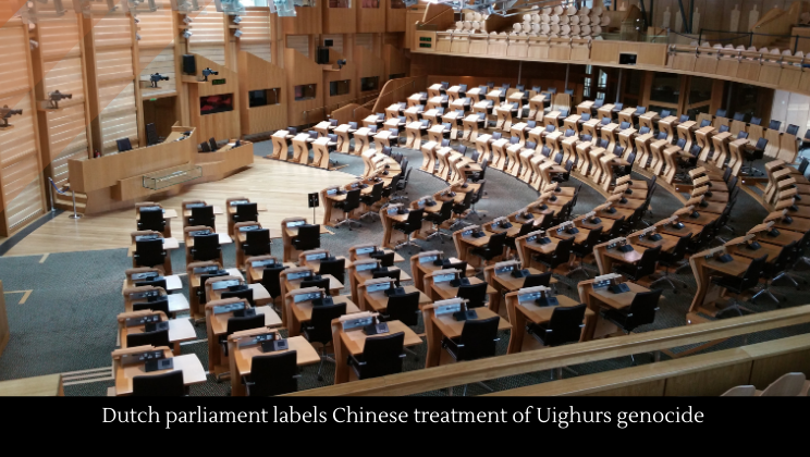 Dutch parliament labels Chinese treatment of Uighurs genocide